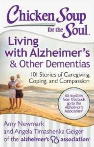 Chicken Soup For the Soul: Living With Alzheimer's and Other Dementias